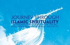 Journey Through Islamic Spirituality